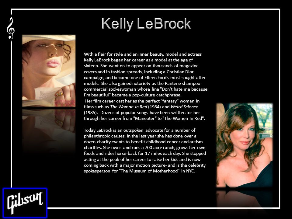 With a flair for style and an inner beauty, model and actress Kelly LeBrock began her career as a model at the age of sixteen.