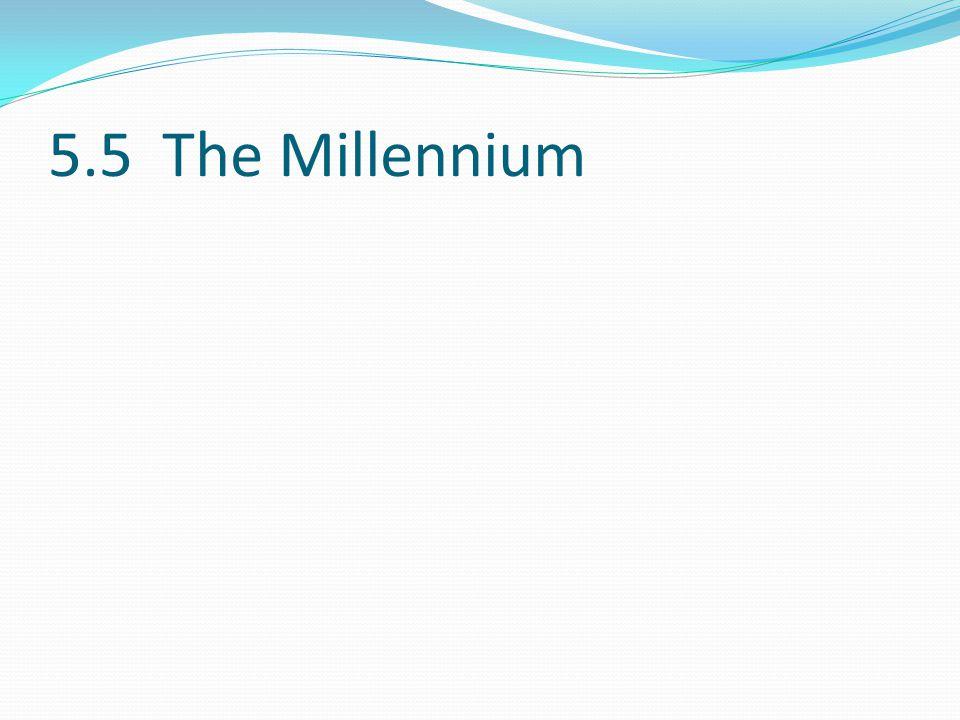5.5 The Millennium