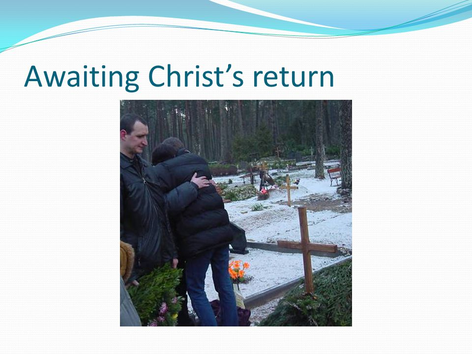 Awaiting Christ's return
