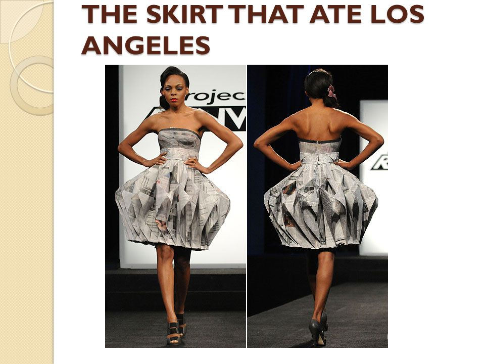 THE SKIRT THAT ATE LOS ANGELES