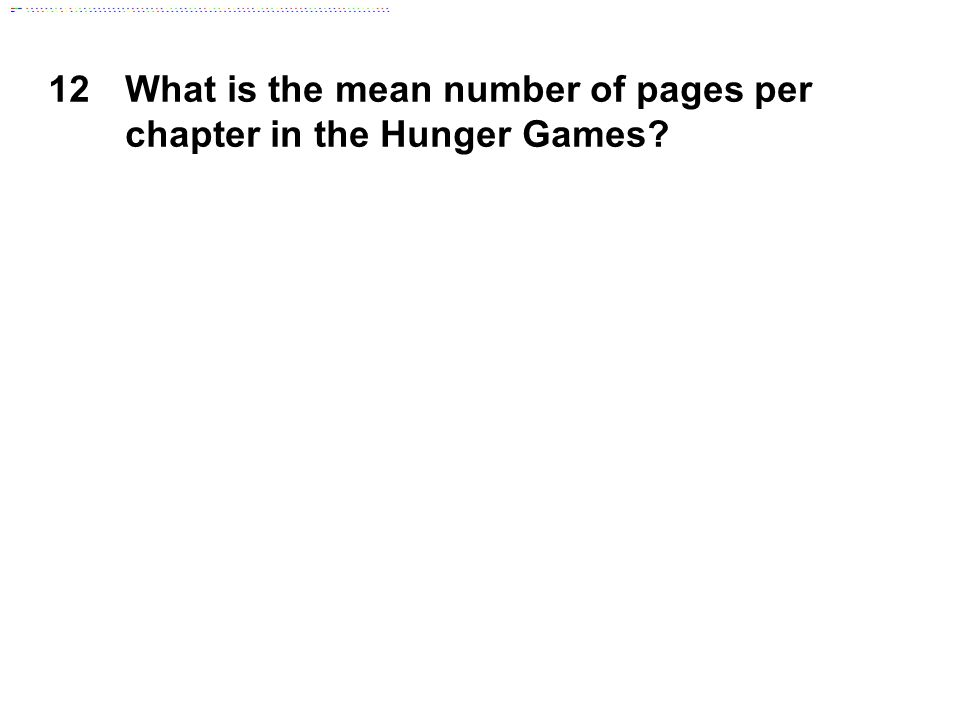 12What is the mean number of pages per chapter in the Hunger Games
