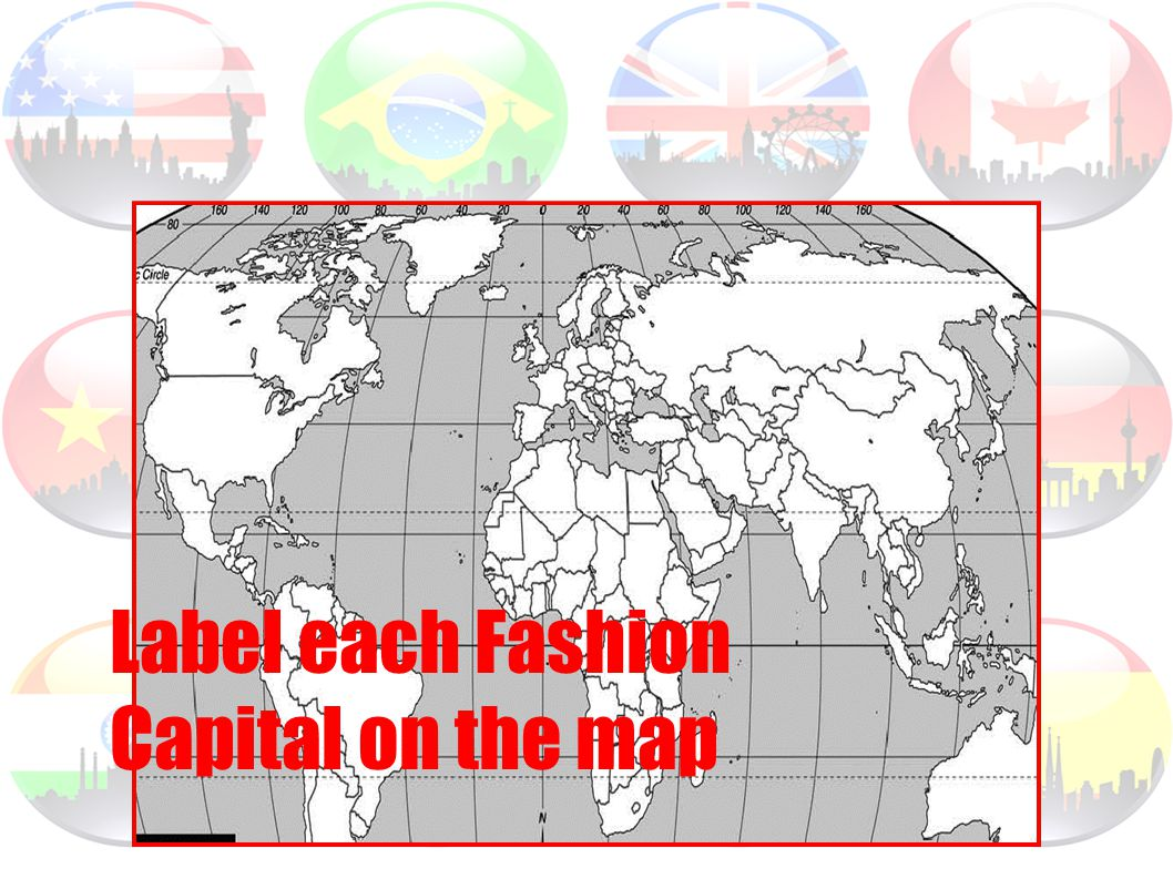 Label each Fashion Capital on the map