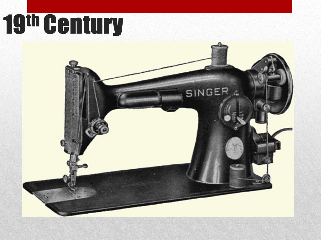8 ● In 1846, the first American patent was issued to Elias Howe for a process that used thread from two different sources. ● Elias Howe s machine had a needle with an eye at the point.