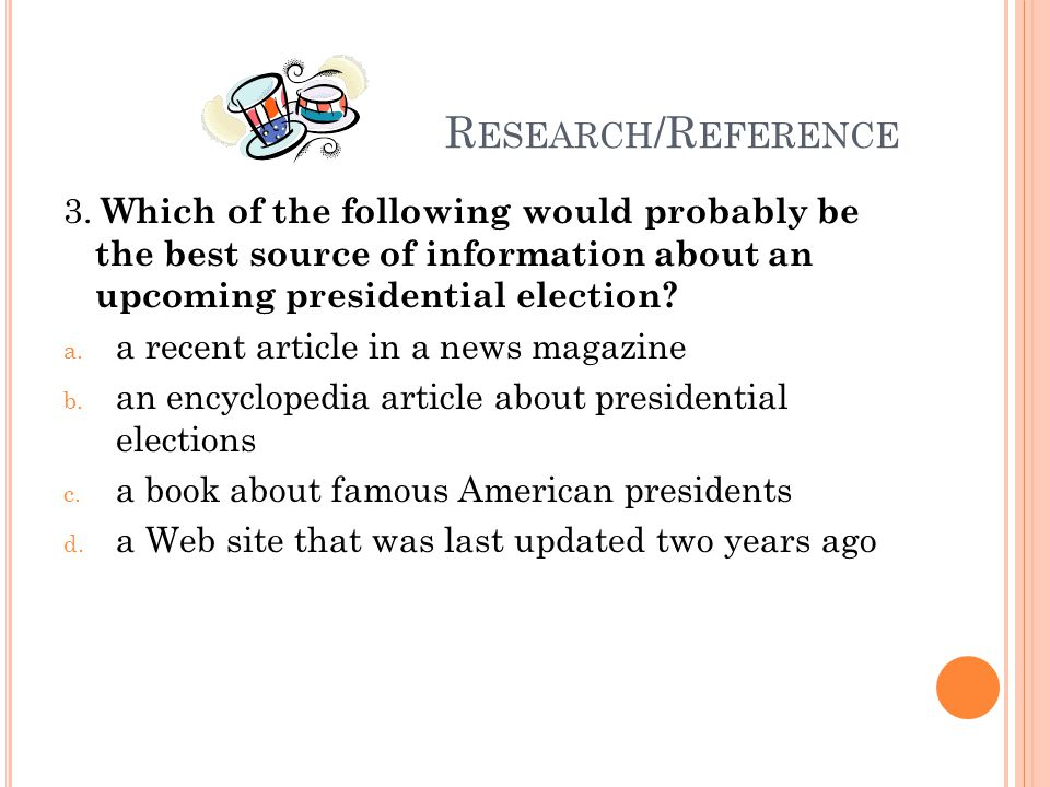 R ESEARCH /R EFERENCE 33.Which of the following would a student use to find synonyms for a word.