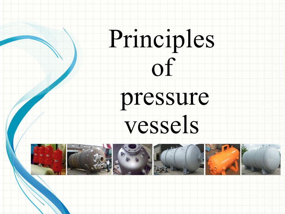 Principles of pressure vessels