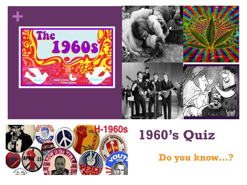 + 1960's Quiz Do you know…?