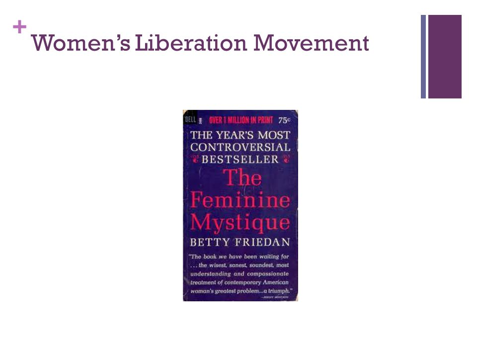 + Women's Liberation Movement