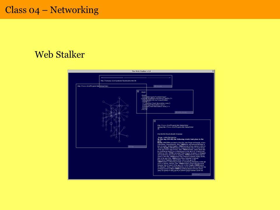 Class 04 – Networking Web Stalker