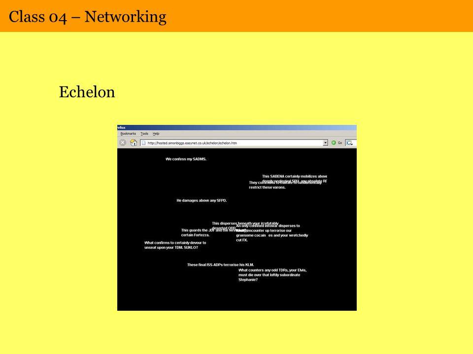 Class 04 – Networking Echelon