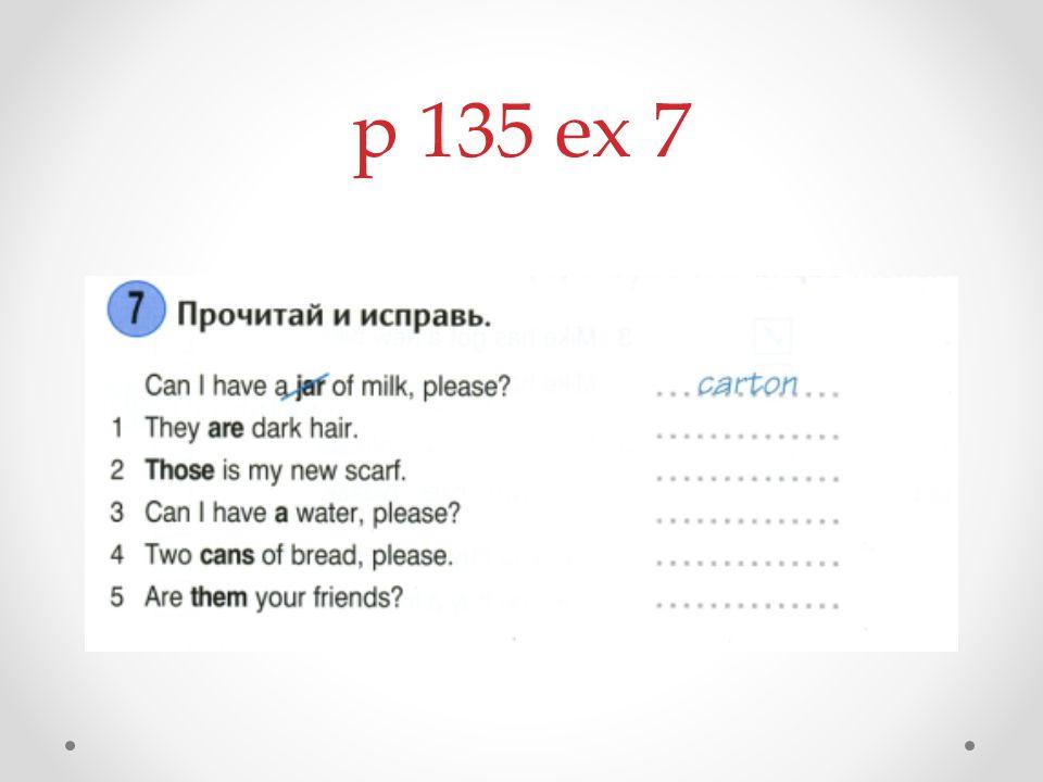 p 135 ex 7