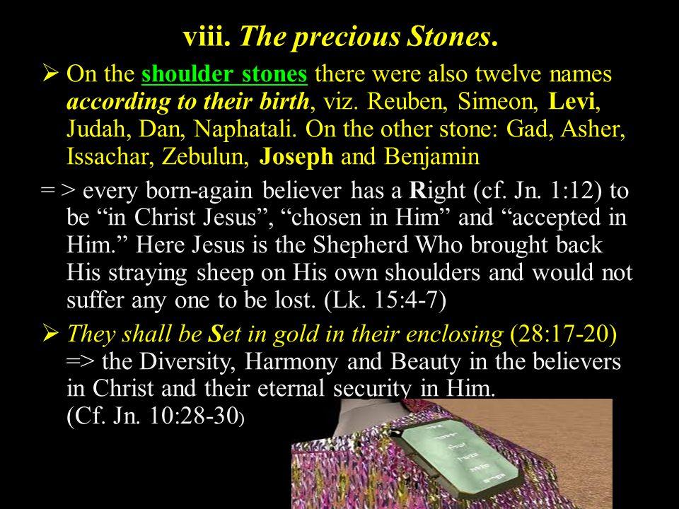 viii. The precious Stones.