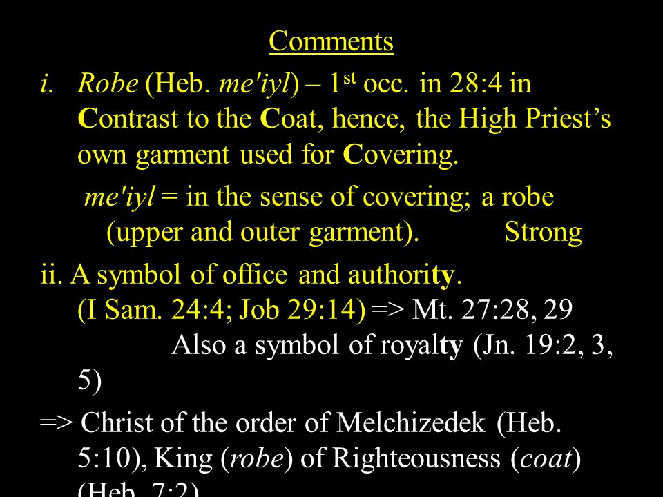 Comments i.Robe (Heb. me iyl) – 1 st occ.