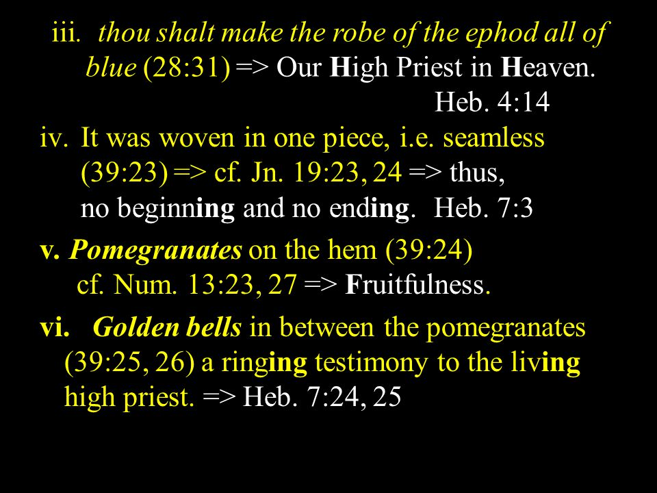 c.The ephod (28:6-8; 39:1-7; Lev. 8:7) *a short outer garment.