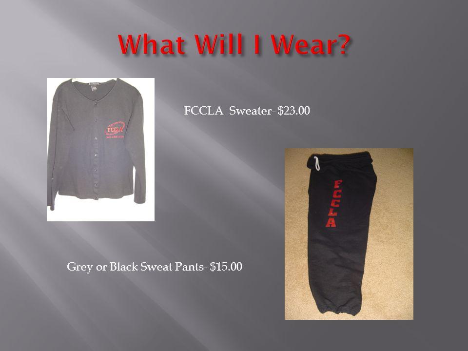 FCCLA Sweater- $23.00 Grey or Black Sweat Pants- $15.00