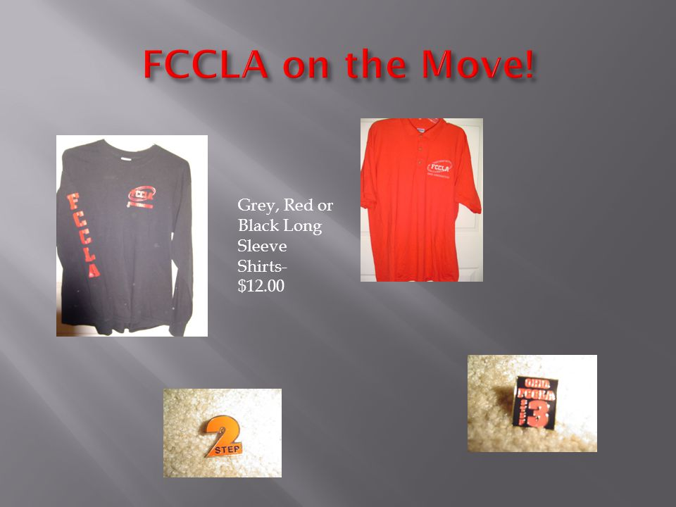 Grey, Red or Black Long Sleeve Shirts- $12.00
