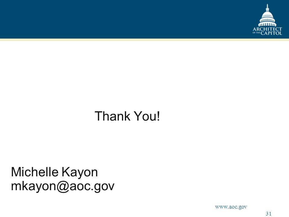 31 www.aoc.gov Thank You! Michelle Kayon mkayon@aoc.gov
