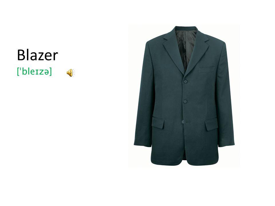 Blazer [ˈbleɪzə]
