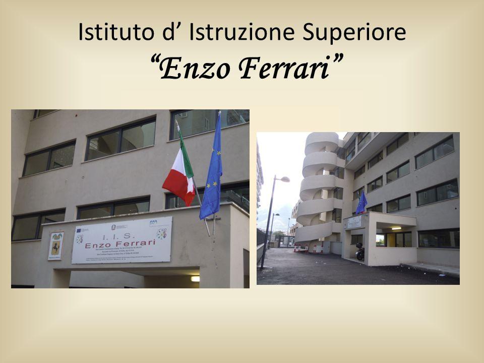 Istituto d' Istruzione Superiore Enzo Ferrari