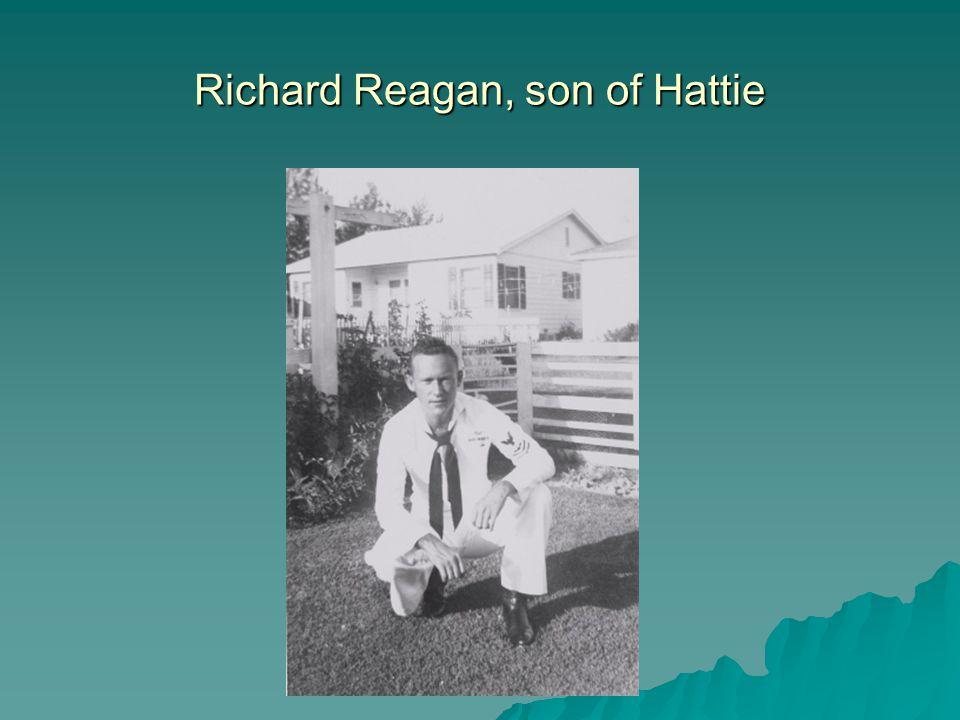 Richard Reagan, son of Hattie