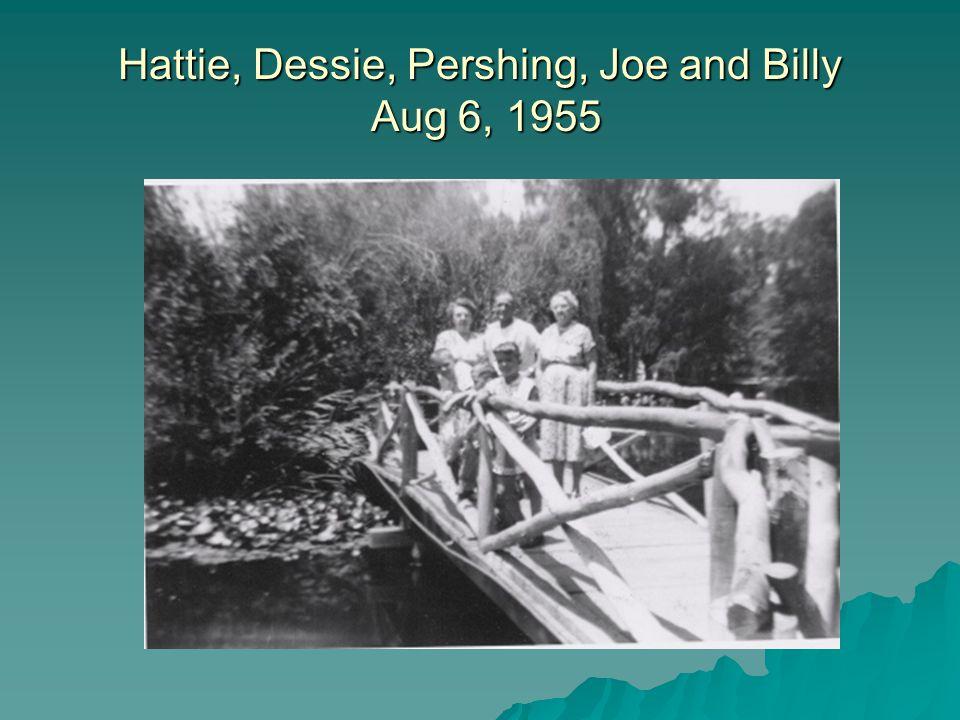 Hattie, Dessie, Pershing, Joe and Billy Aug 6, 1955