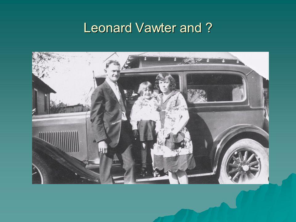 Leonard Vawter and ?