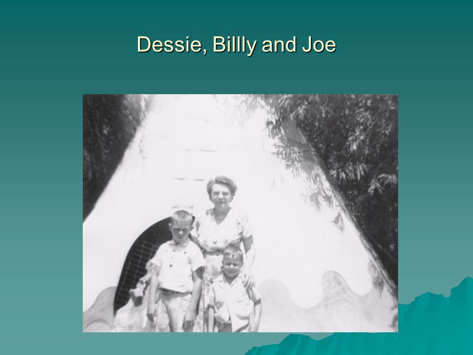 Dessie, Billly and Joe