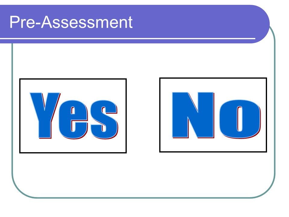 Differentiation – 3(4) sets of 3(4) 1.On-Going Assessment 2.