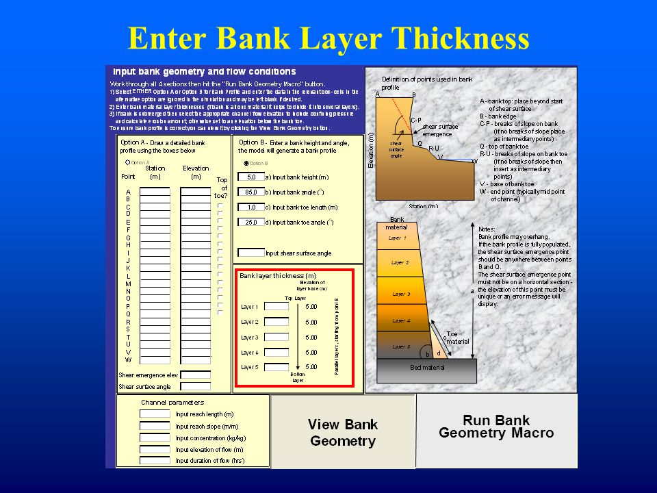 Enter Bank Layer Thickness Run Bank Geometry Macro