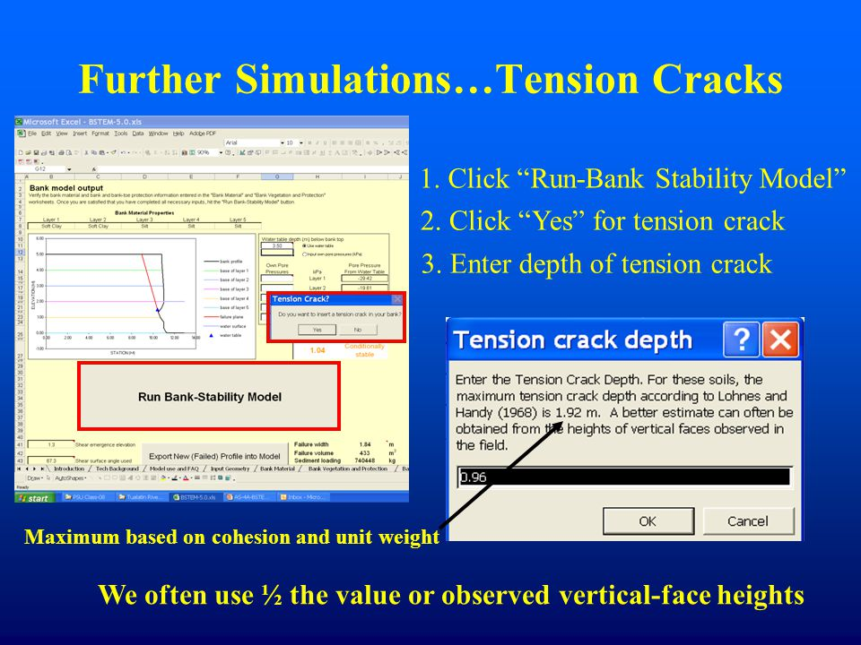 Further Simulations…Tension Cracks 1. Click Run-Bank Stability Model 2.