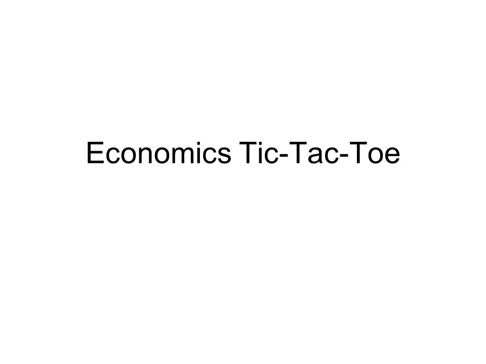 Economics Tic-Tac-Toe