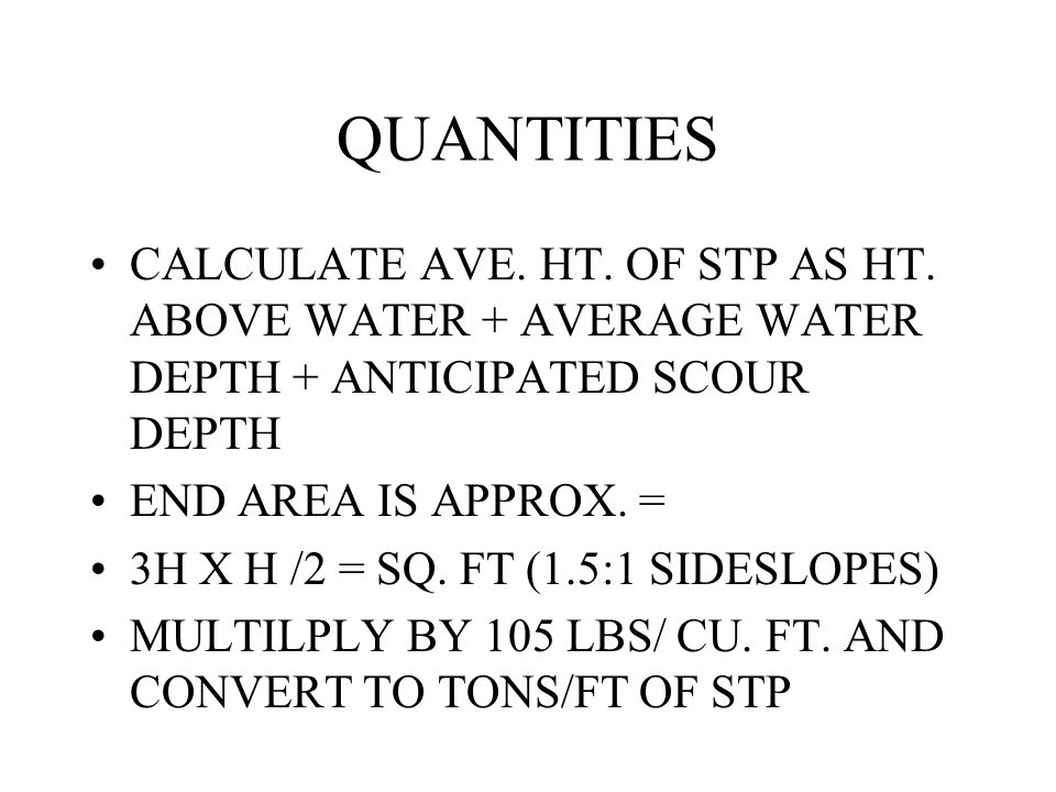 QUANTITIES CALCULATE AVE. HT. OF STP AS HT.