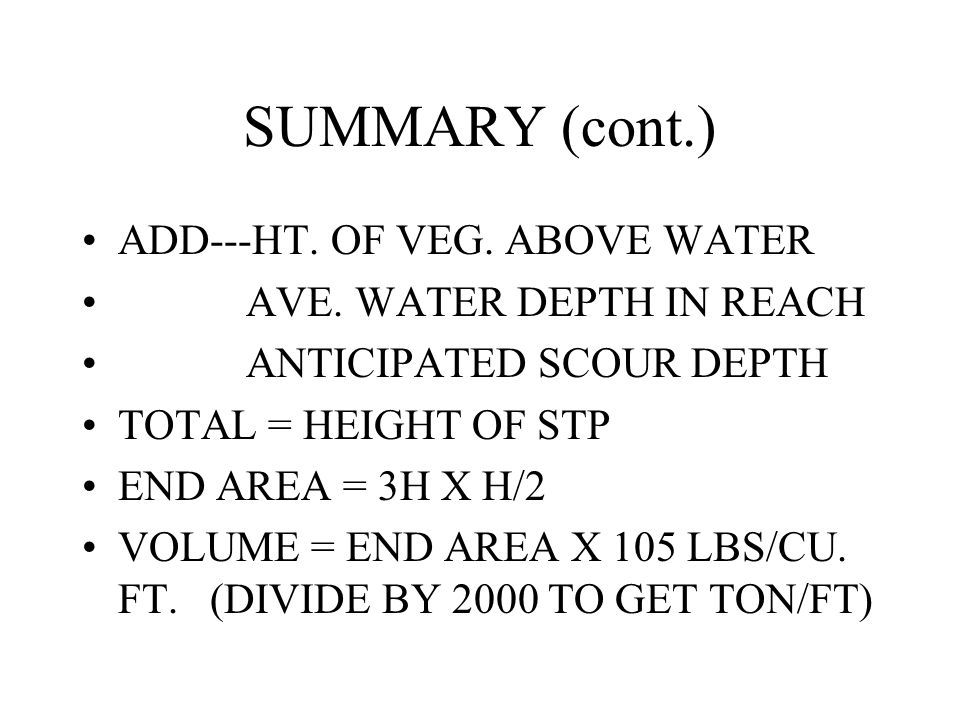 SUMMARY (cont.) ADD---HT. OF VEG. ABOVE WATER AVE.
