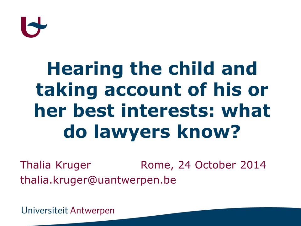 Hearing the child and taking account of his or her best interests: what do lawyers know.