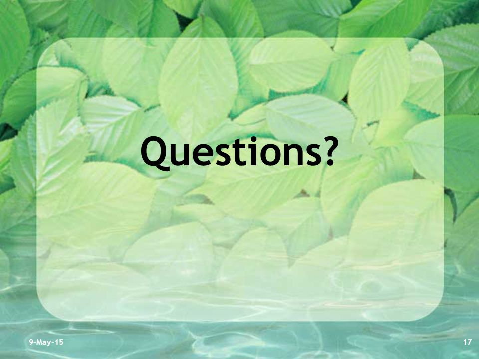 Questions? 9-May-1517