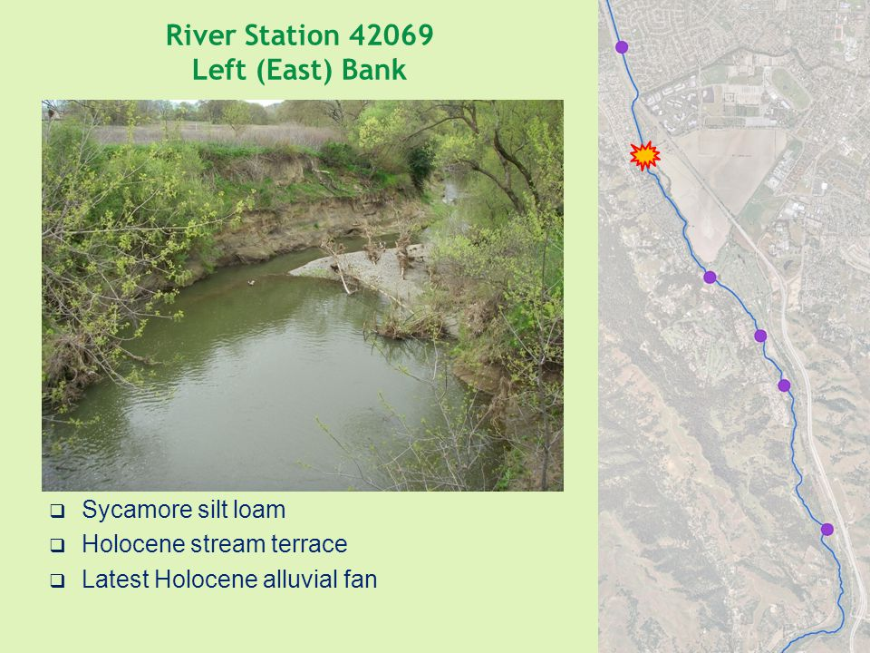 River Station 42069 Left (East) Bank  Sycamore silt loam  Holocene stream terrace  Latest Holocene alluvial fan