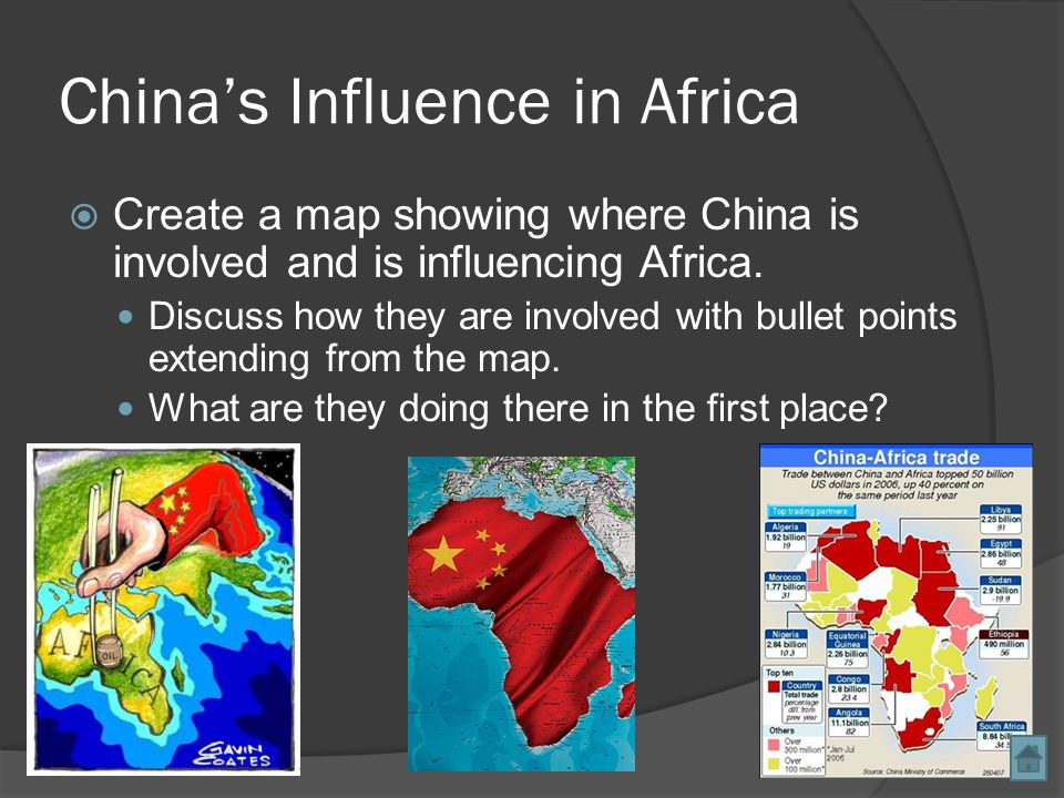 China's Influence in Africa  Create a map showing where China is involved and is influencing Africa.