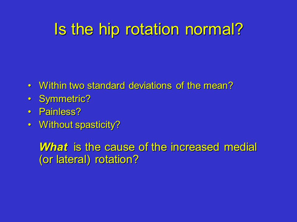 Normals: lateral femoral rotation