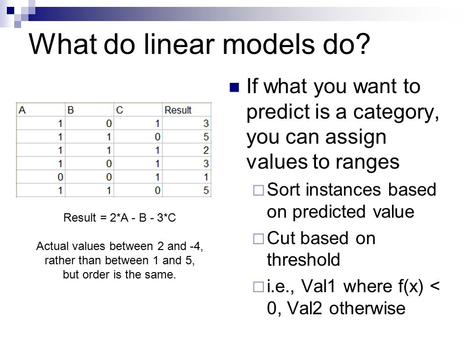 What do linear models do.