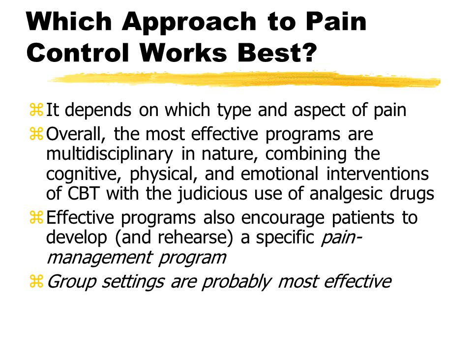 Which Approach to Pain Control Works Best.