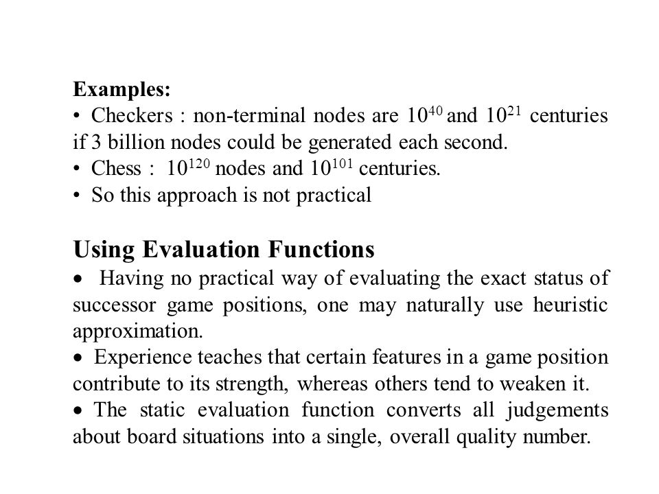 By convention - Positive number indicates favor to one player - Negative number indicates favor to other - 0, an even match.