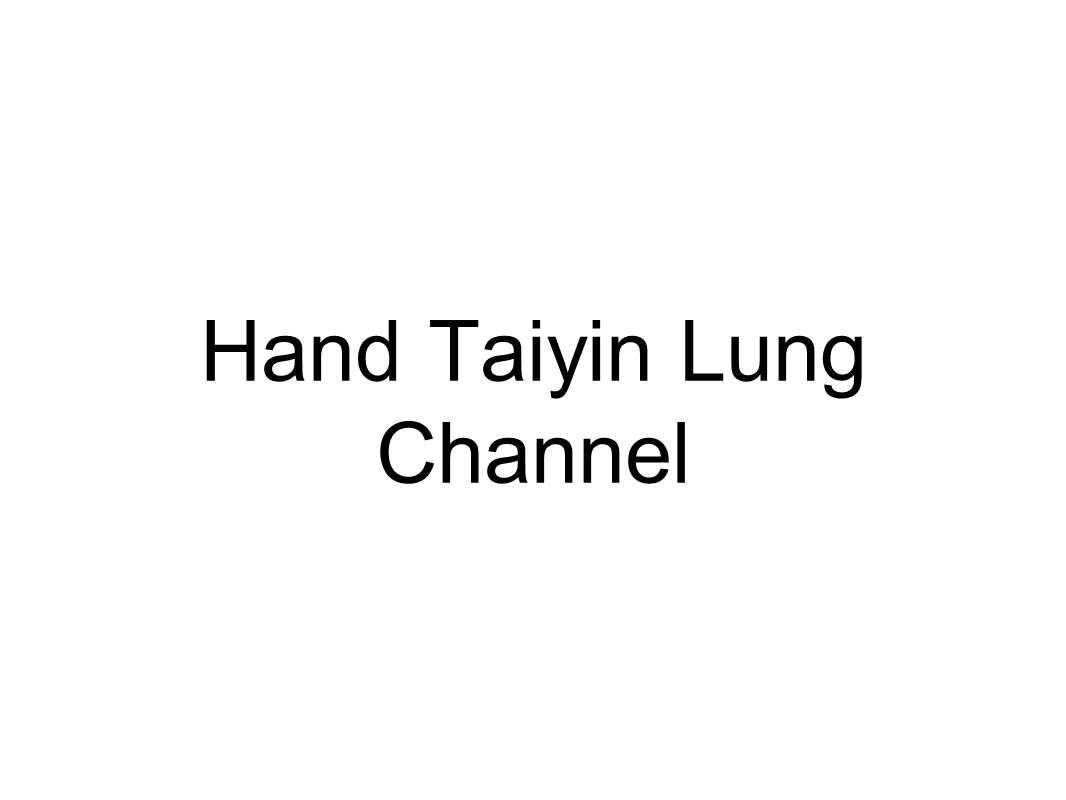 The Lung primary channel connects with the Stomach, Large Intestine, and Lung.