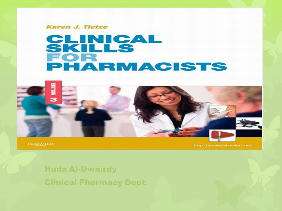 Huda Al-Owairdy Clinical Pharmacy Dept.