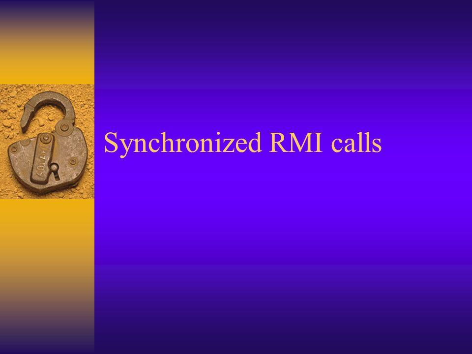 Synchronized RMI calls