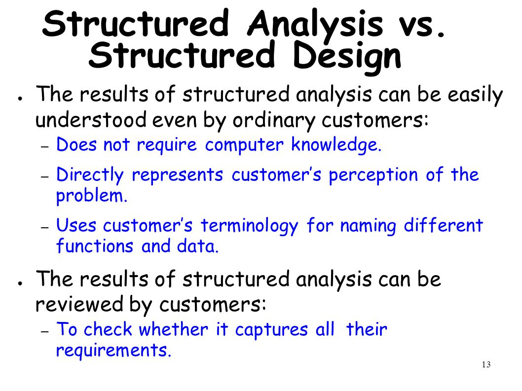 13 Structured Analysis vs.