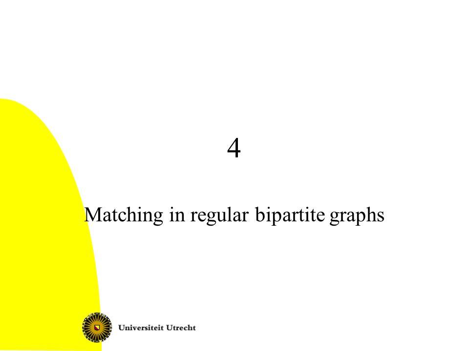 4 Matching in regular bipartite graphs