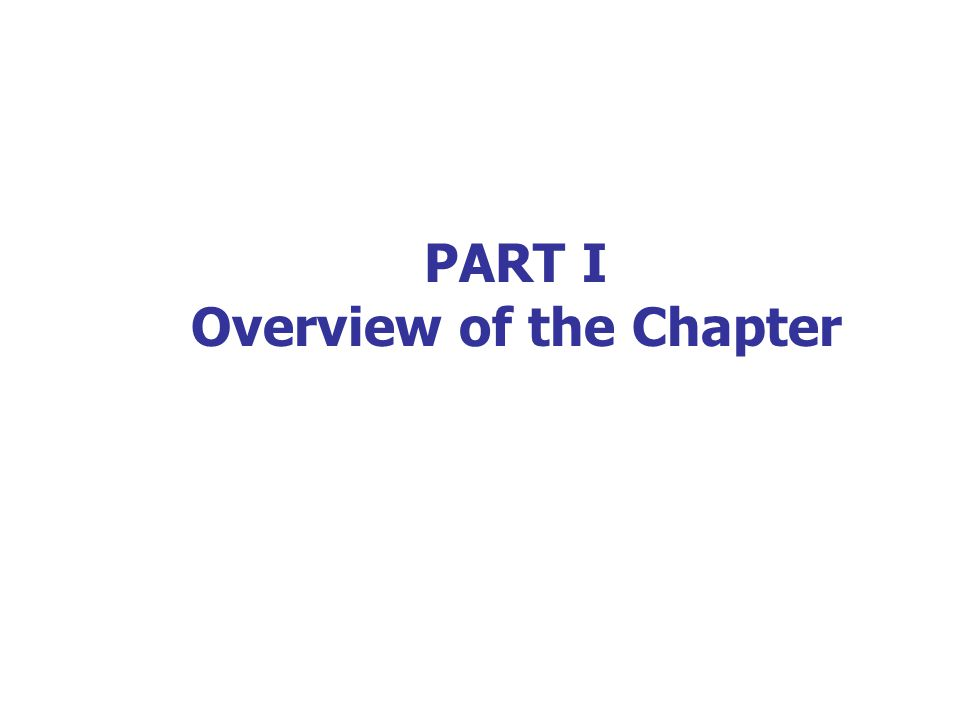 PART I Overview of the Chapter