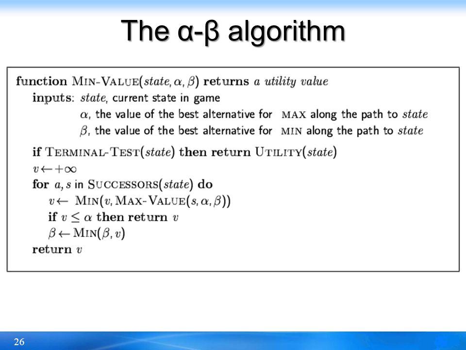26 The α-β algorithm