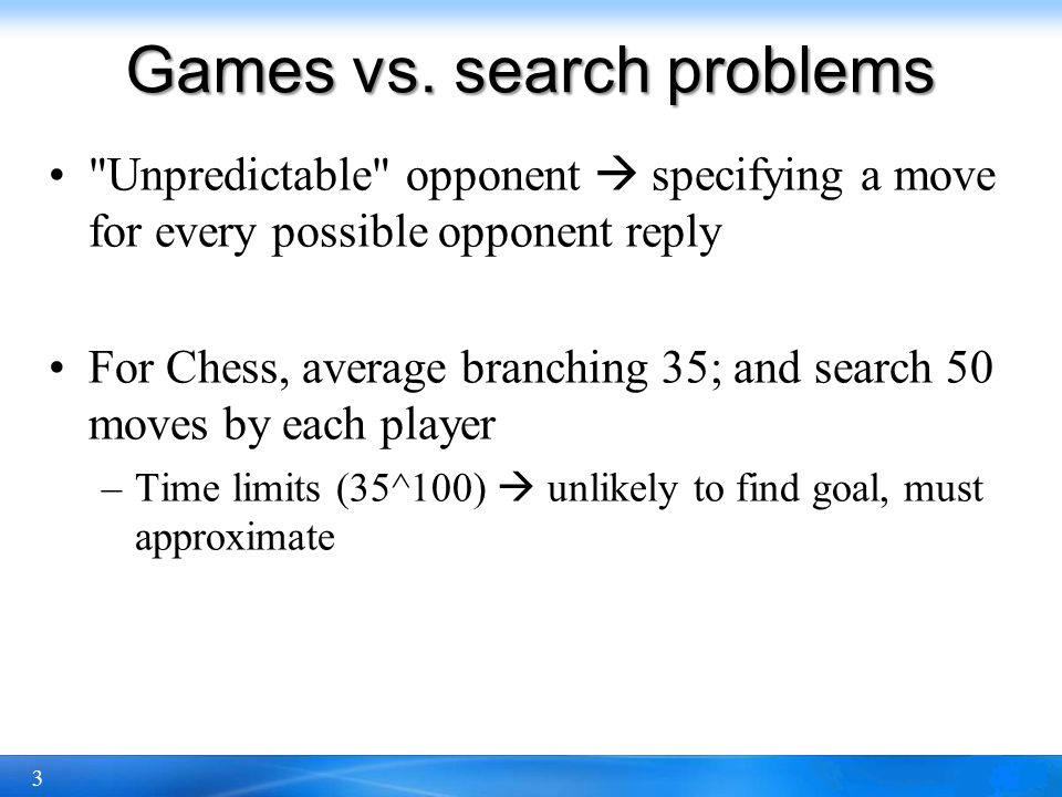 3 Games vs. search problems