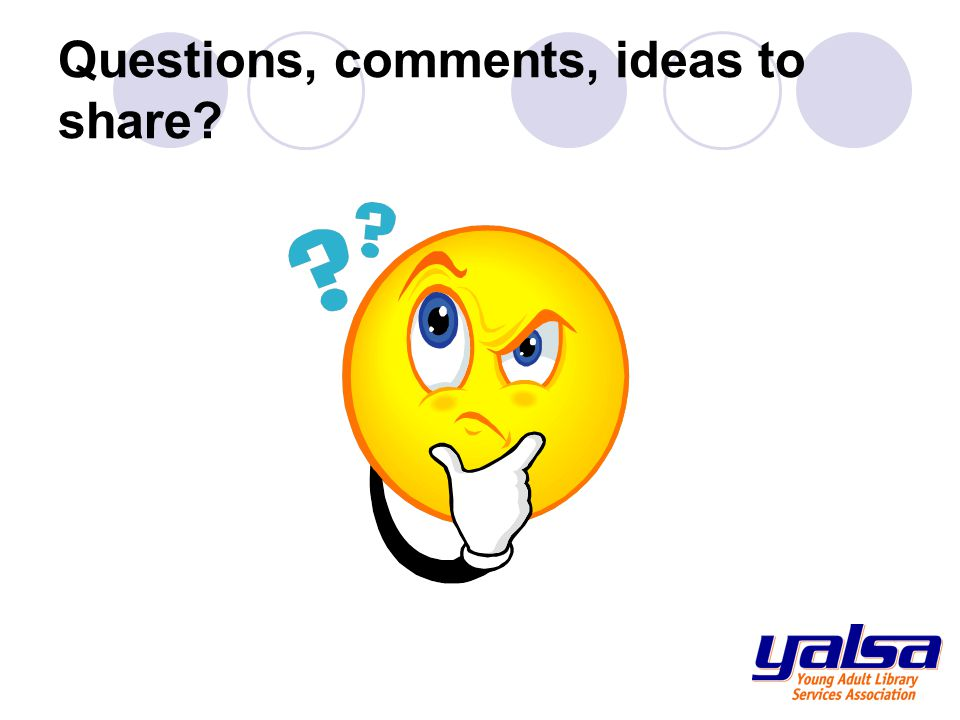 Questions, comments, ideas to share