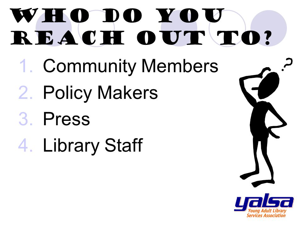 Please contact YALSA if we can be of help YALSA 50 E.